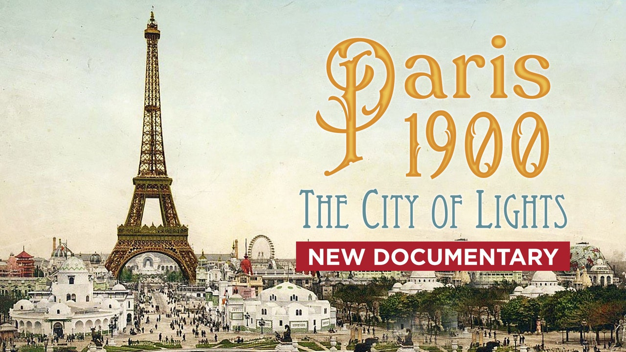 Paris 1900: The City of Lights