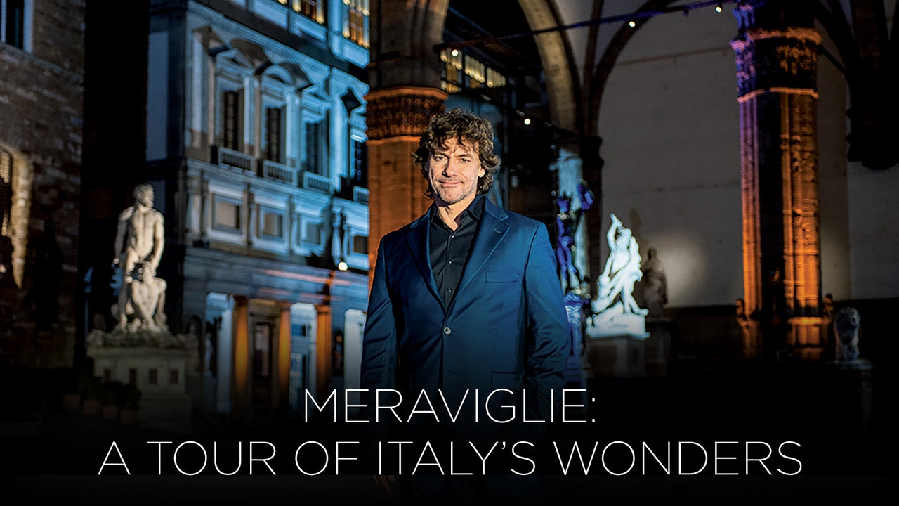 Meraviglie: A Tour of Italy's Wonders