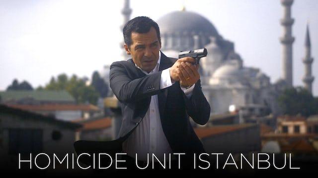 Homicide Unit Istanbul