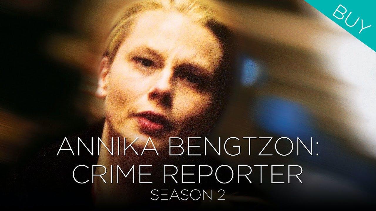 Annika Bengtzon: Crime Reporter (Season 2)