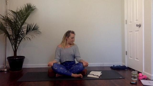 "MEDITATION (15 minutes) | Focus: ""Intention"""