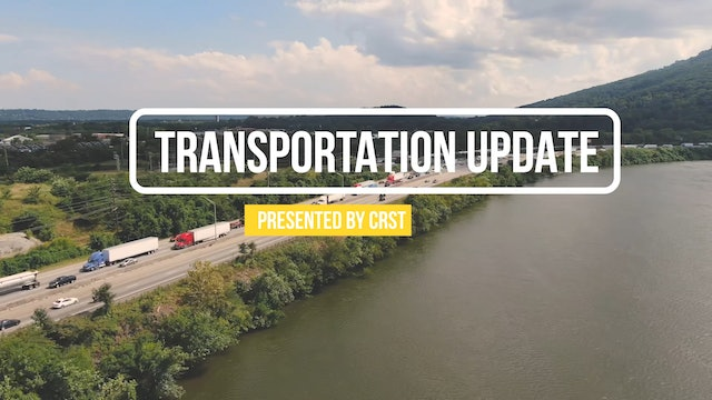 Transportation Update Presented by CRST