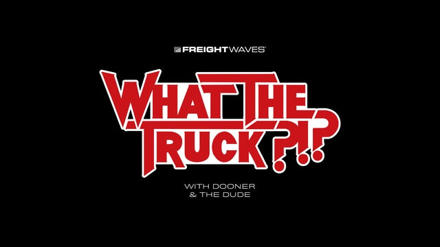 Live from FreightWaves' North American Logistics Tech Summit - WHAT THE TRUCK?!?