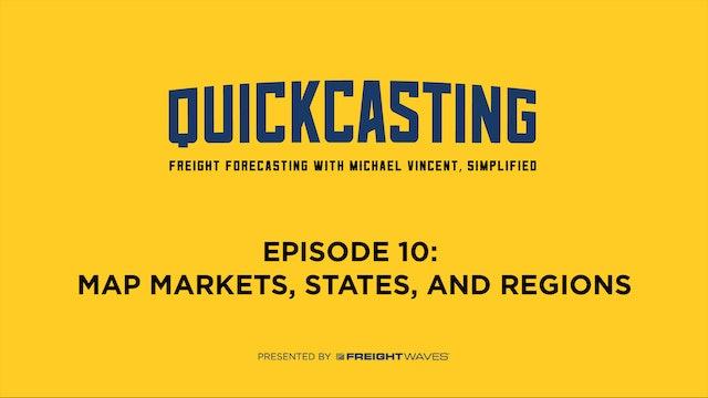 Map Markets, States, Regions - QuickCasting