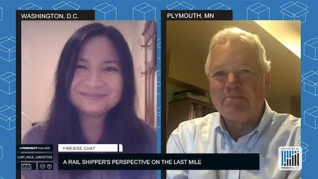 Fireside Chat - A Rail Shipper's Pers...