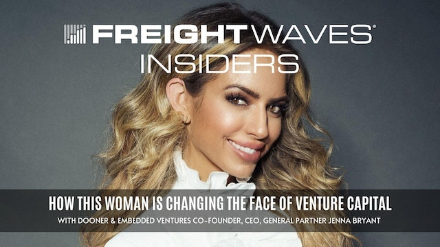 How this woman is changing the face of venture capital - FreightWaves Insiders