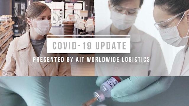 COVID-19 Update sponsored by AIT Worldwide Logistics