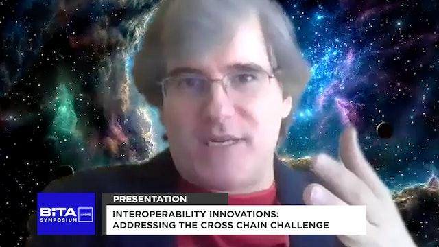 Interoperability Innovations Addressing the Cross Chain Challenge