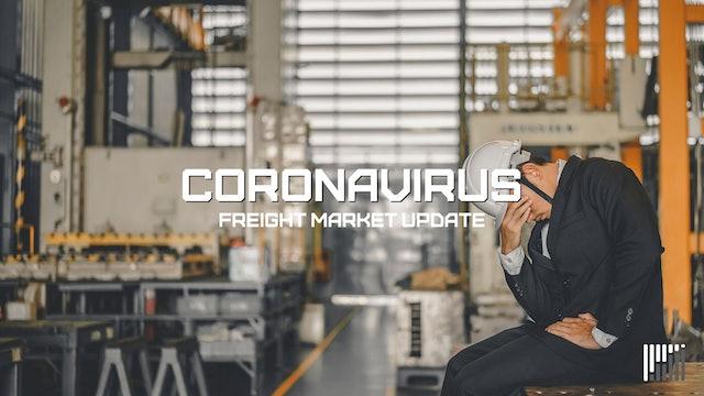 Unemployment, economic impacts of a pandemic: Coronavirus Freight Market Update