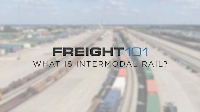 What is Intermodal Rail? - Freight101