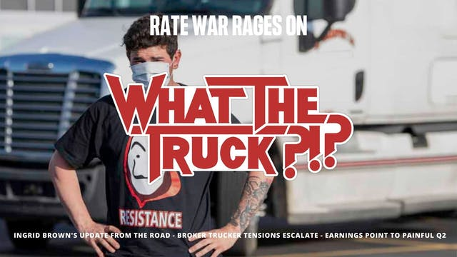 Rate War Rages On - WHAT THE TRUCK?!?