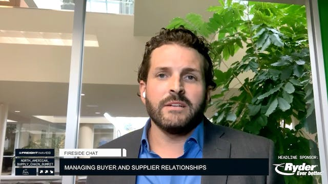 Fireside Chat: Managing buyer and sup...
