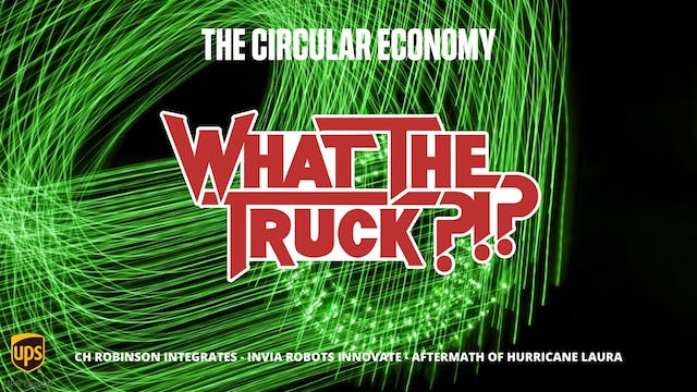 The circular economy - WHAT THE TRUCK?!?