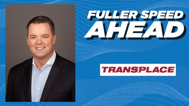 Transplace CEO Frank McGuigan - Fuller Speed Ahead
