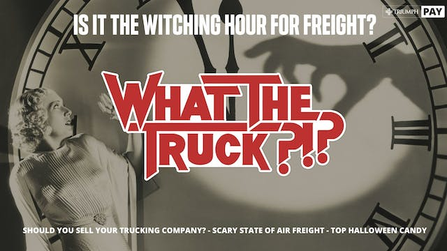 Is it the witching hour for freight? ...