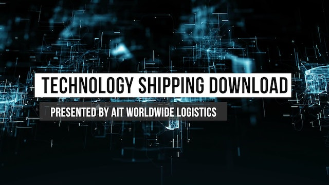 Technology Shipping Download presented by AIT