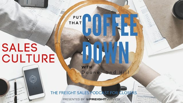 Sales Culture - Put That Coffee Down
