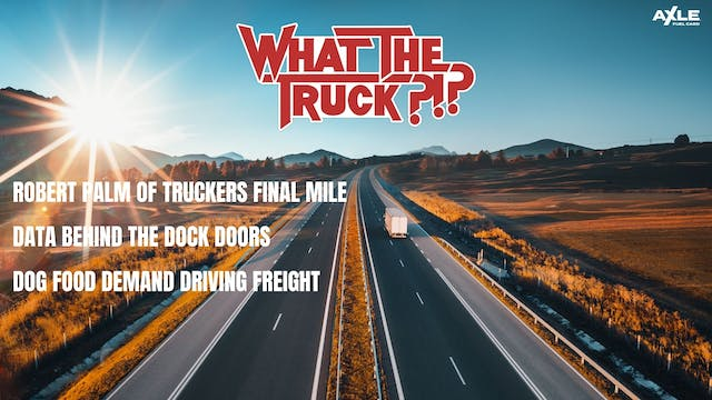 Truckers final mile, dock data, and d...