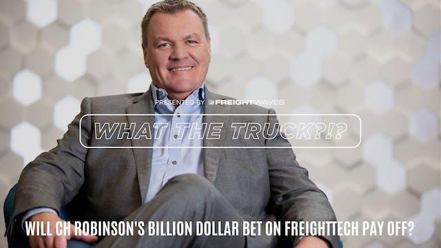 Will CH Robinson's billion dollar bet...