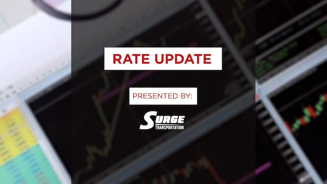 Rate Update presented by Surge Transp...