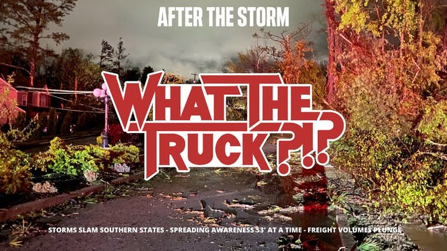 After The Storm - WHAT THE TRUCK?!?