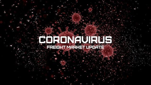 Market Visibility for the Always Responders - Coronavirus Freight Market Update