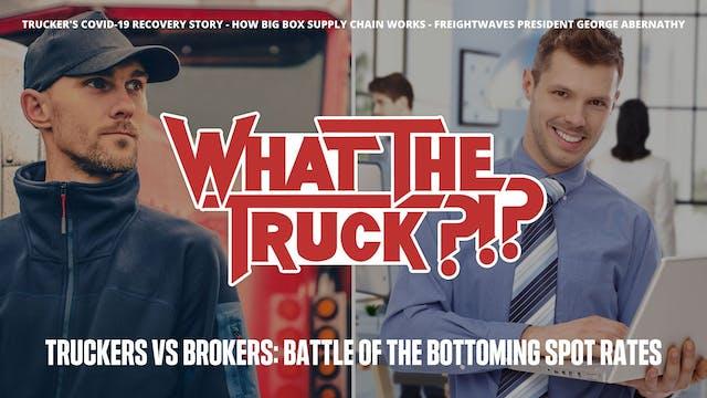 Truckers vs Brokers: Battle of the bo...