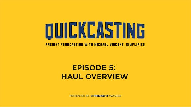 Haul Overview - QuickCasting