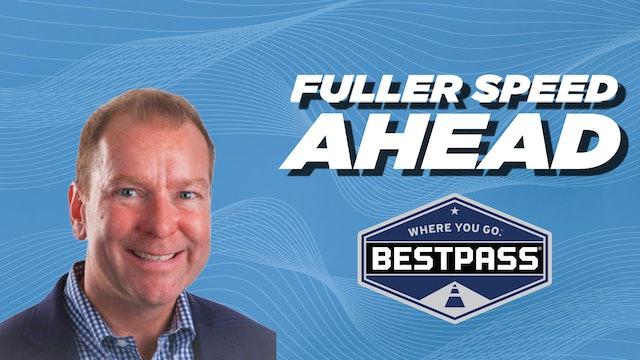 Tom Fogarty, CEO, Bestpass - Fuller Speed Ahead