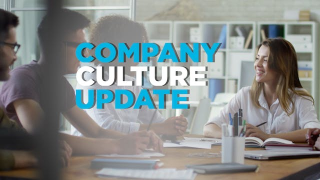 Company Culture Update Presented by T...