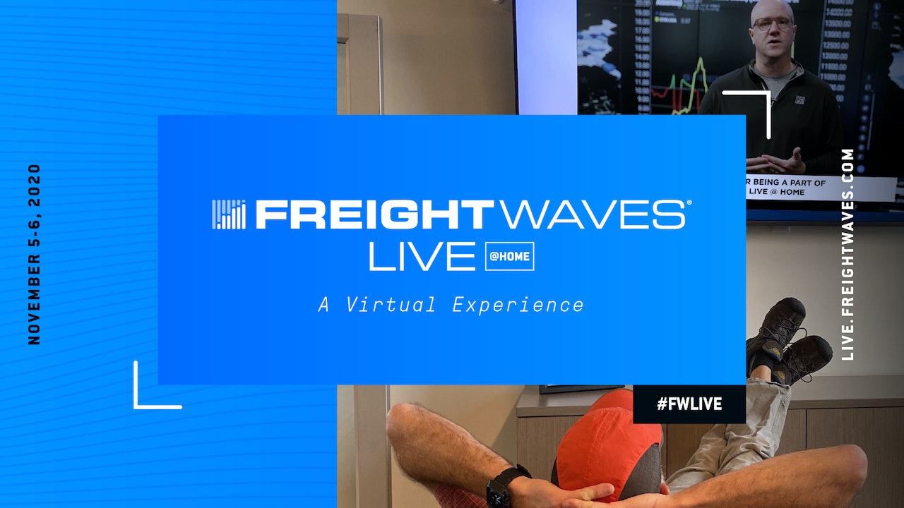 FreightWaves LIVE @HOME - FALL 2020