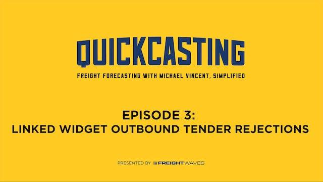 Linked Widget Outbound Tender Rejecti...