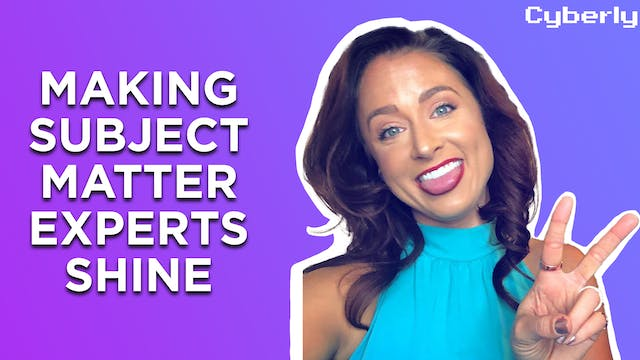 Making Your Subject Matter Experts Sh...