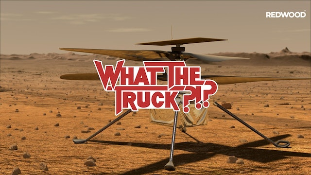 How the Mars helicopter works with NASA - WHAT THE TRUCK?!?