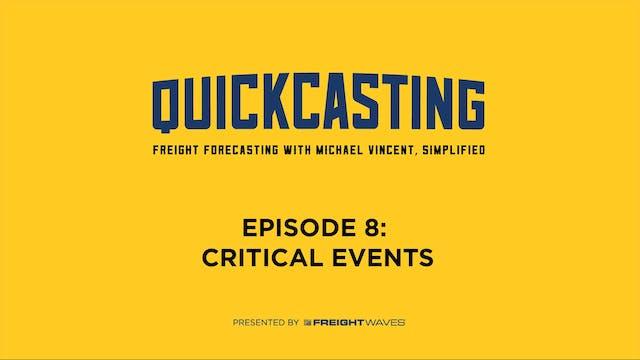 Critical Events - QuickCasting