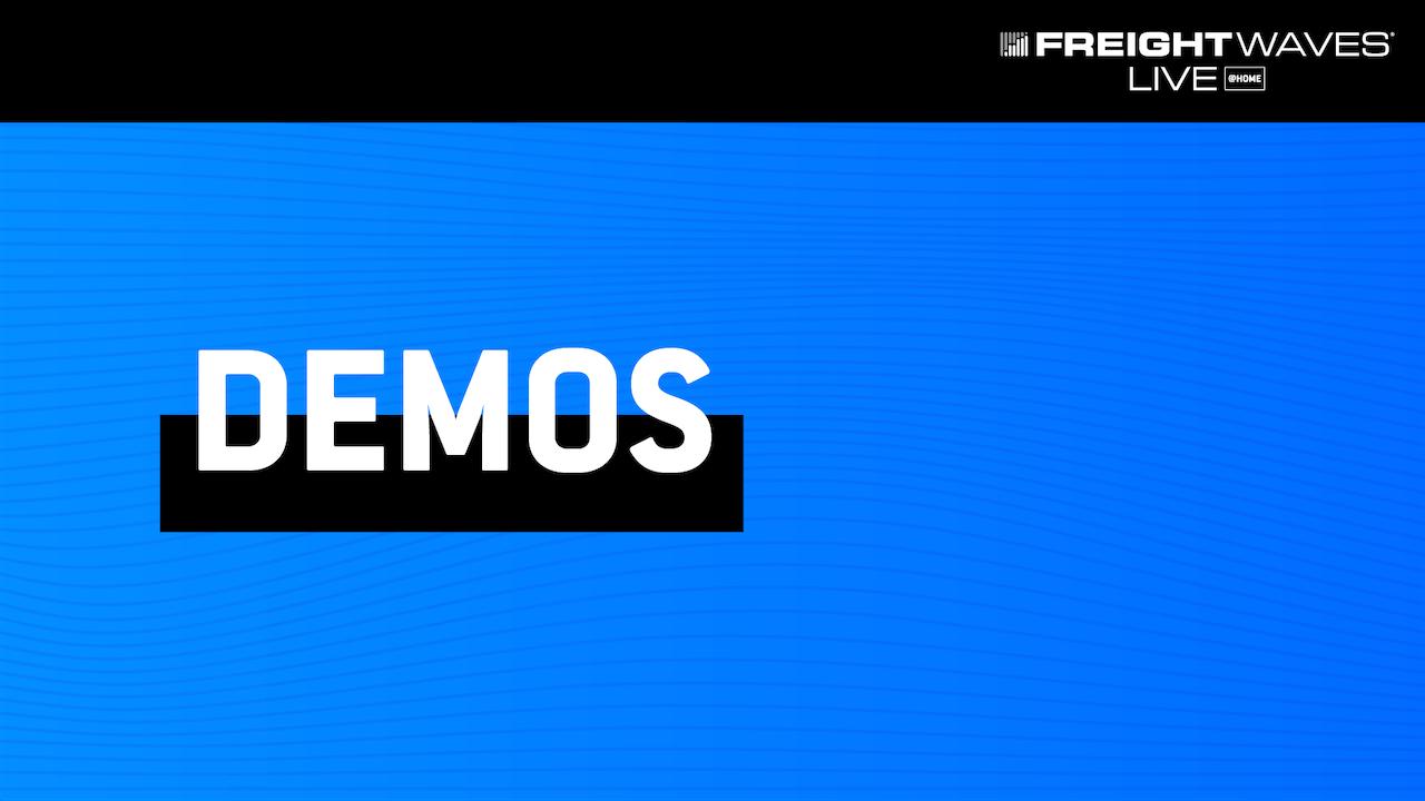Demos - FreightWaves LIVE @HOME