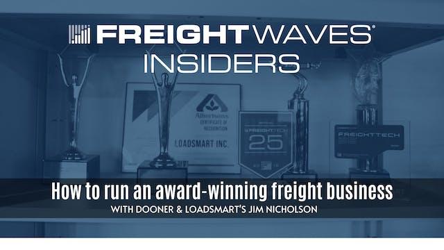 How to run an award-winning freight b...