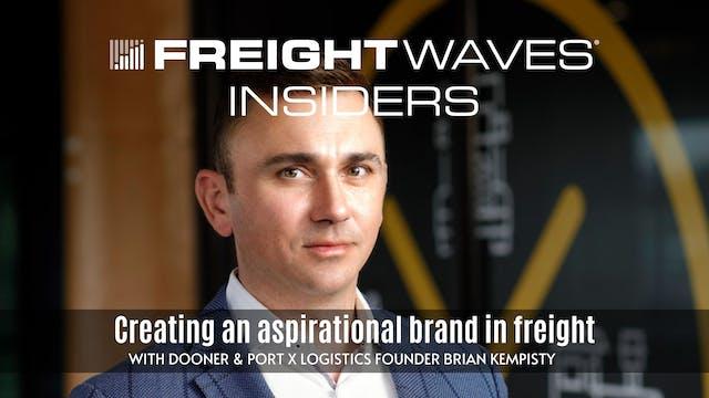 Creating an aspirational freight bran...