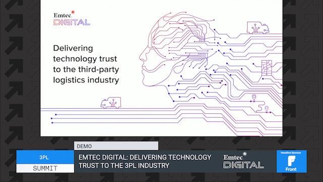 Emtec Digital: Delivering technology trust to the 3PL industry - Demo