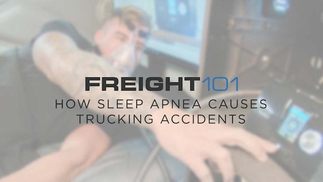 How Sleep Apnea causes accidents - Freight101