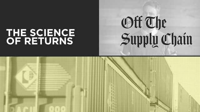 Off the Supply Chain S02E01 - The Science of Returns