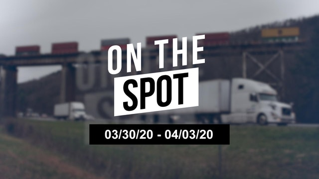 Getting a reading on the freight industry - On the Spot 04/03/20