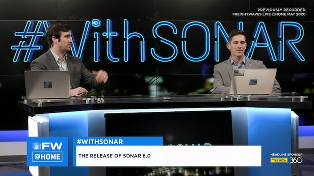 #With SONAR - Day 2 FreightWaves LIVE @ HOME