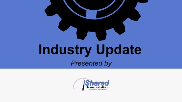 Industry Update Presented by iShared ...