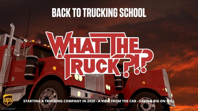 Back to trucking school - WHAT THE TR...