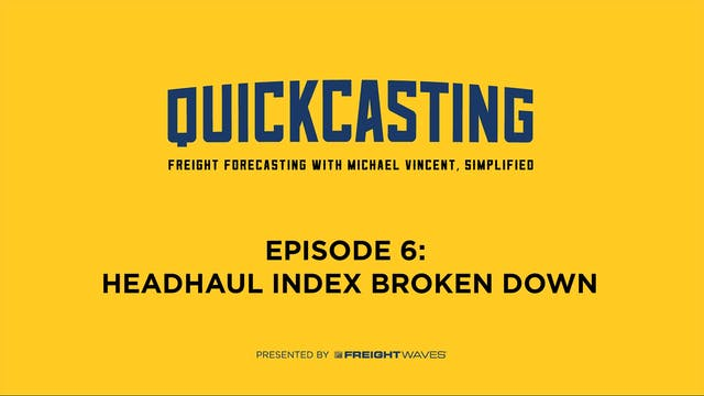 Headhaul Index Broken Down - QuickCas...