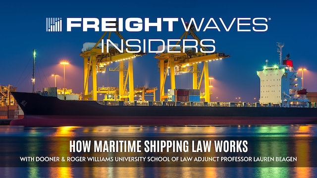 How maritime shipping law works - FreightWaves Insiders