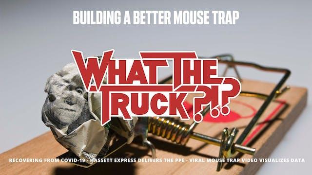 Building a better mouse trap - WHAT T...