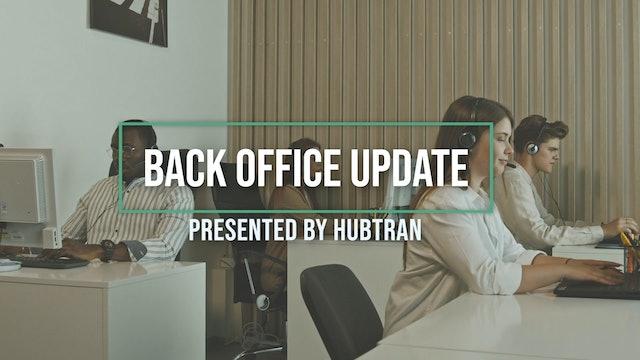 Back-Office Update presented by HubTran