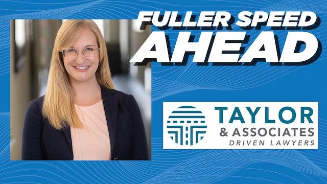 Kristen Johnson, Taylor&Associates - Fuller Speed Ahead